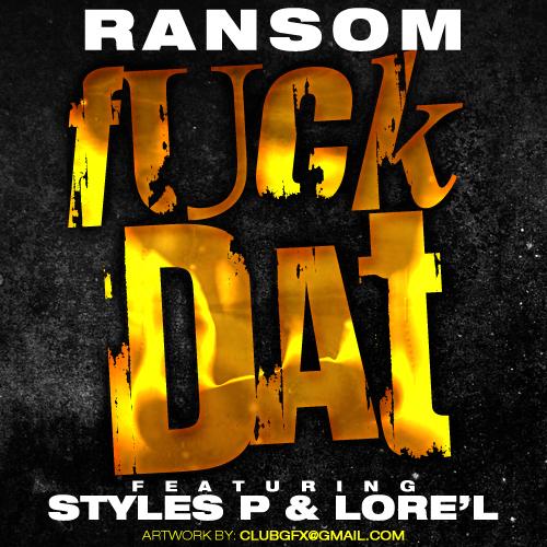 ransom ft lore'l styles p