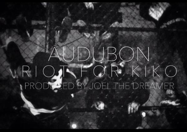 Audubon-Riot-For-Kiko