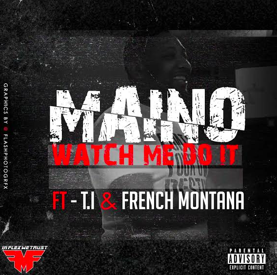 Maino-watch-me-do-it